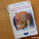 Libros antiguos: EL HOMBRE QUE SE DESPOSÓ CON LA MUERTE - WILLIAM LE QUEUX - JOAQUÍN GIL, IBERIA, 1929 . Lote 113567003