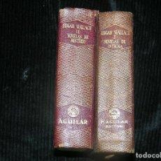 Libros antiguos: F1 -2 TOMOS DE NOVELAS DE INTRIGA Y NOVELAS DE MISTERIO POR EDGAR WALLACE. Lote 114807671