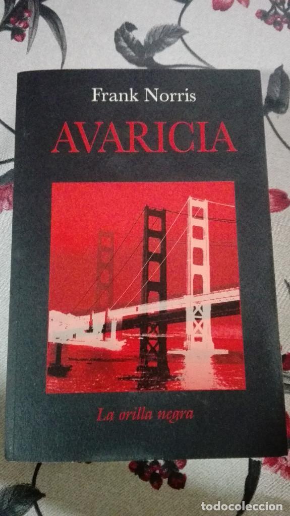 AVARICIA, FRANK NORRIS EDITORIAL LA OTRA ORILLA (Libros antiguos (hasta 1936), raros y curiosos - Literatura - Terror, Misterio y Policíaco)