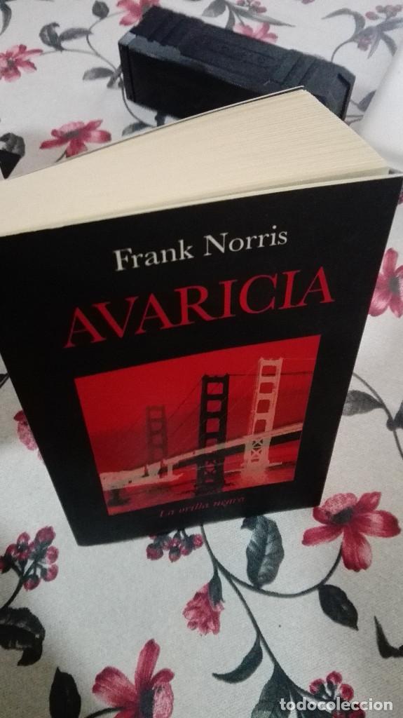Libros antiguos: AVARICIA, Frank Norris Editorial La Otra Orilla - Foto 2 - 173503369