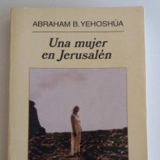 Libros antiguos: UNA MUJER EN JERUSALÉN - YEHOSHÚA, ABRAHAM B.. Lote 115672087