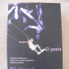 Libros antiguos: EL POETA - MICHAEL CONNELLY - ED VIB BOLSILLO. Lote 116963499