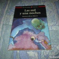 Livres anciens: LAS MIL Y UNA NOCHES - LIBRO - BRIAN ANDERSON - VICENS VIVES - T -. Lote 179328661