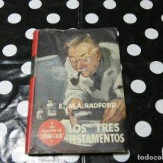 Libros antiguos: NOVELA PULP LOS TRES TESTAMENTOS R.A. RADOFORD CRIME CLUB EL BUHO 20. Lote 118173991