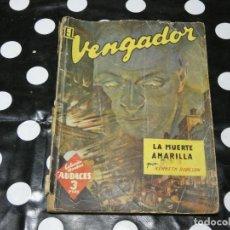 Libros antiguos: NOVELA PULP EL VENGADOR, LA MUERTE AMARILLA, AÑOS 50, ESTADO REGULAR. Lote 118174295
