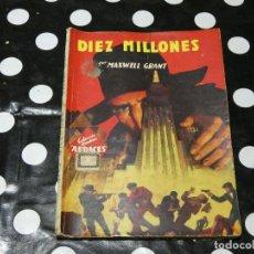 Libros antiguos: NOVELA PULP DIEZ MILLONES MAXWELL GRANT COLECCION HOMBRES AUDACES 91 . Lote 118174659
