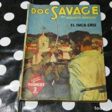 Libros antiguos: DOC SAVAGE EL INCA GRIS, EN HOMBRES AUDACES, PEQUEÑOS DESPERFECTOS EN EL LOMO. Lote 118176703