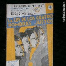 Libros antiguos: F1 LA LEY DE LOS CUATRO HOMBRES JUSTOS EDGAR WALLACE.COLECCION DETECTIVE . Lote 118642191