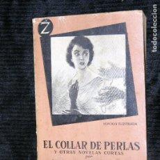 Libros antiguos: F1 EL COLLAR DE PERLAS Y OTRAS NOVELAS CORTAS POR W. SOMERSET MAUGHAM. Lote 118647231