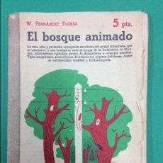 Libros antiguos: EL BOSQUE ANIMADO. Lote 146986632