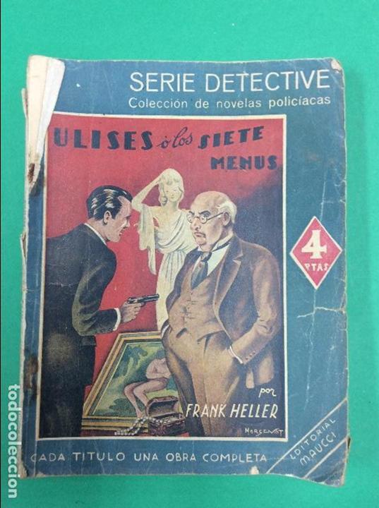 ULISES O LOS SIETE MENUS - FRANK HELLER - SERIE DETECTIVE (Libros antiguos (hasta 1936), raros y curiosos - Literatura - Terror, Misterio y Policíaco)