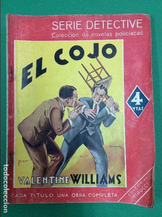 EL COJO - VALENTINE WILLIAMS - SERIE DETECTIVE (Libros antiguos (hasta 1936), raros y curiosos - Literatura - Terror, Misterio y Policíaco)