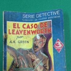 Libros antiguos: EL CASO DE LEAVENWORTH - A. K . GREEN - SERIE DETECTIVE. Lote 119264959
