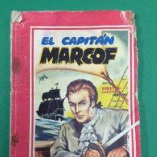 Libros antiguos: EL CAPITÁN MARCOF - ERNESTO CAFENDO - GRANDES AUTORES. Lote 119265047