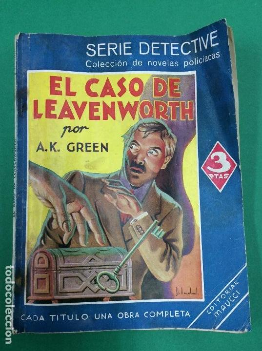 EL CASO DE LEAVENSWORTH - A. K. GREEN - SERIE DETECTIVE (Libros antiguos (hasta 1936), raros y curiosos - Literatura - Terror, Misterio y Policíaco)