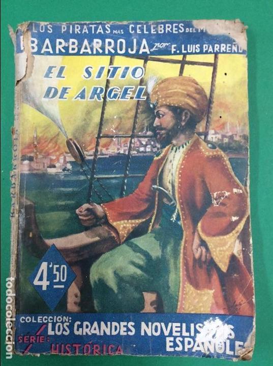 EL SITIO DE ARGEL SERIE HISTORICA GRANDES NOVELISTAS ESPAÑOLES (Libros antiguos (hasta 1936), raros y curiosos - Literatura - Terror, Misterio y Policíaco)