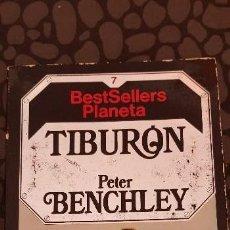 Libros antiguos: TIBURON, PETER BENCHLEY. PLANETA. Lote 119526107