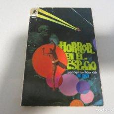 Libros antiguos: EDICIONES MOLINO HORROR EN EL ESPACIO TERROR CIENCIA FICCION KURT SINGER. Lote 119978183