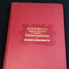 Old books - HISTORIAS EXTRAORDINARIAS / AVENTURAS ARTURO GORDON PYM. POE, EDGARDO ALLAN. - 121397023