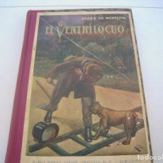 Libros antiguos: EL VENTRILOCUO 1932. Lote 122169763