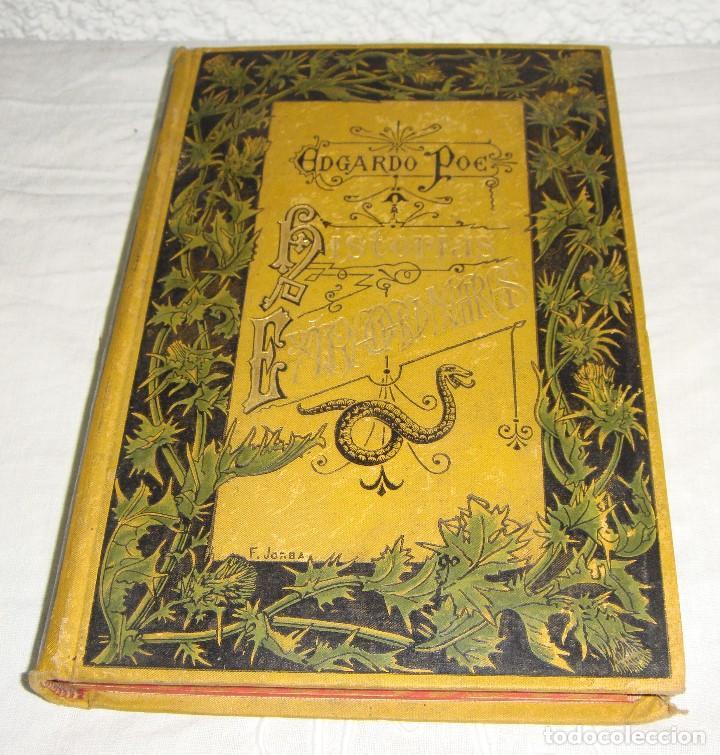 Libros antiguos: Historias Extraordinarias. Edgardo Poe. Con ilustraciones. Arte y Letras - 1887 - Foto 2 - 122366467