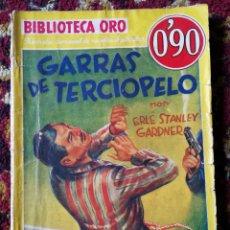 Libros antiguos: BIBLIOTECA ORO- GARRAS DE TERCIOPELO- EDITORIAL MOLINO, 1935.. Lote 124030492