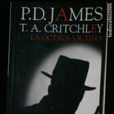 Libros antiguos: F1 LA OCTAVA VICTIMA P.D. JAMES T.A. CRITCHLEY. Lote 124594899