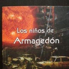 Libros antiguos: LOS NIÑOS DE ARMAGEDÓN. Lote 125925207