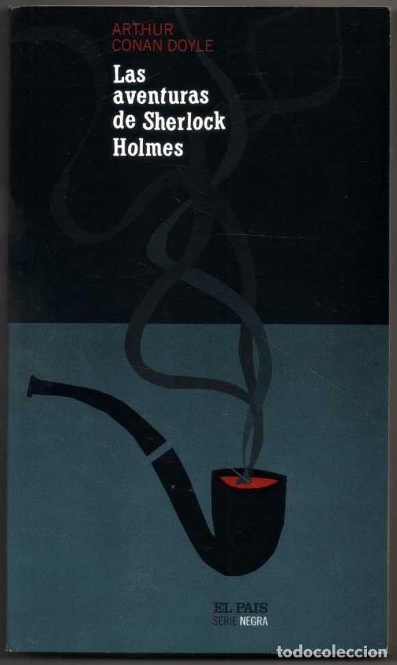 LAS AVENTURAS DE SHERLOCK HOLMES - ARTHUR CONAN DOYLE * (Libros antiguos (hasta 1936), raros y curiosos - Literatura - Terror, Misterio y Policíaco)