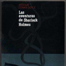 Libros antiguos: LAS AVENTURAS DE SHERLOCK HOLMES - ARTHUR CONAN DOYLE *. Lote 126286971