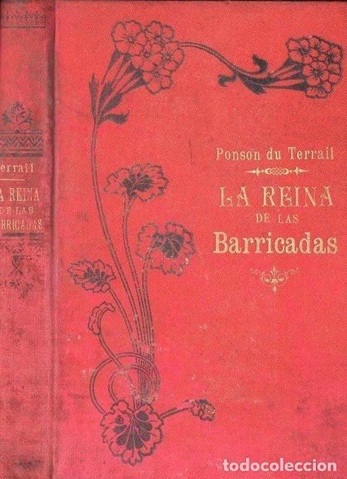 PONSON DU TERRAIL : LA REINA DE LAS BARRICADAS (MAUCCI, 1905) (Libros antiguos (hasta 1936), raros y curiosos - Literatura - Terror, Misterio y Policíaco)
