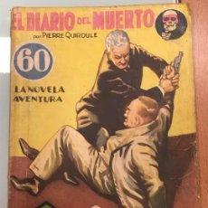 Libros antiguos: EL DIARIO DEL MUERTO - PIERRE QUIROULLE - NOVELA AVENTURA. SEXTON BLAKE. AÑO II, Nº43, 8 SEPT. 1934. Lote 126808847