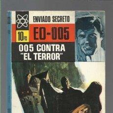 Libros antiguos: ENVIADO SECRETO 40, EO-005: 005 CONTRA EL TERROR, 1968, BRUGUERA, BUEN ESTADO. Lote 127099655