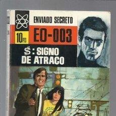 Libros antiguos: ENVIADO SECRETO 34, EO-003: $, SIGNO DE ATRACO, 1968, BRUGUERA, MUY BUEN ESTADO. Lote 127101959
