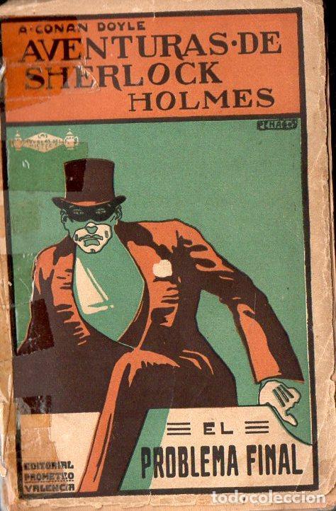 CONAN DOYLE - SHERLOCK HOLMES - EL PROBLEMA FINAL (PROMETEO, S.F.) (Libros antiguos (hasta 1936), raros y curiosos - Literatura - Terror, Misterio y Policíaco)