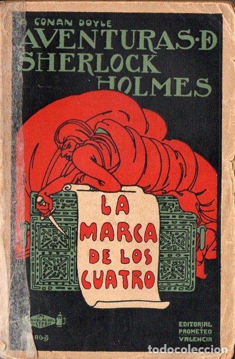CONAN DOYLE - SHERLOCK HOLMES - LA MARCA DE LOS CUATRO (PROMETEO, S.F.) (Libros antiguos (hasta 1936), raros y curiosos - Literatura - Terror, Misterio y Policíaco)
