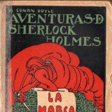 Libros antiguos: CONAN DOYLE - SHERLOCK HOLMES - LA MARCA DE LOS CUATRO (PROMETEO, S.F.). Lote 128434303