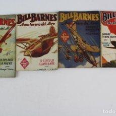Livres anciens: COM-177. 4 VOLUMENES BILL BARNES .POR GEORGE EATON .COLECCION HOMBRES AUDACES. AÑOS 30. ED. MOLINO.. Lote 128526687