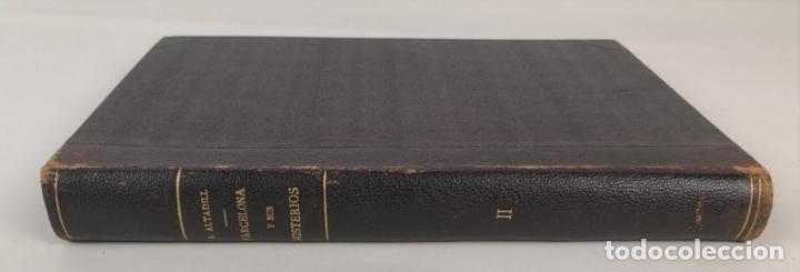 Libros antiguos: BARCELONA Y SUS MISTERIOS. 2 TOMOS. ANTONIO ALTADILL. EDIT VIUDA É HIJOS DE J.TORRENS. 1891. - Foto 14 - 130184203