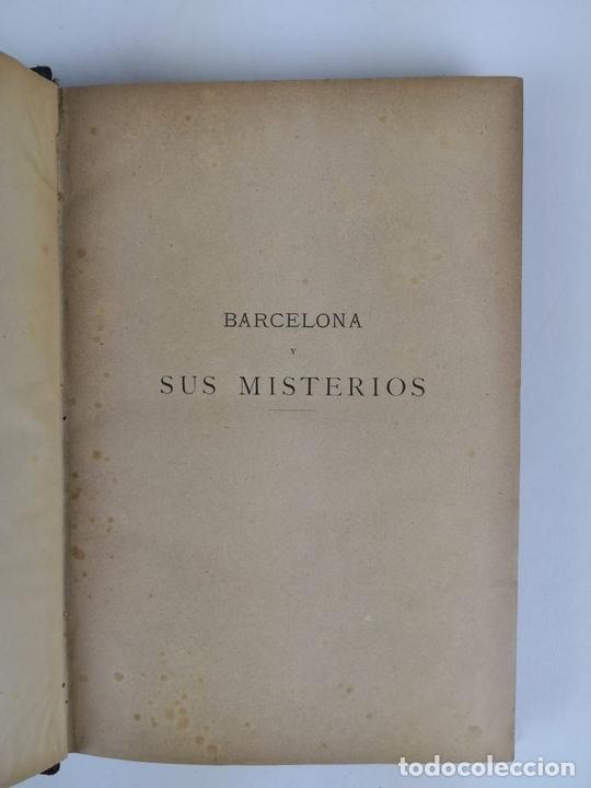 Libros antiguos: BARCELONA Y SUS MISTERIOS. 2 TOMOS. ANTONIO ALTADILL. EDIT VIUDA É HIJOS DE J.TORRENS. 1891. - Foto 16 - 130184203