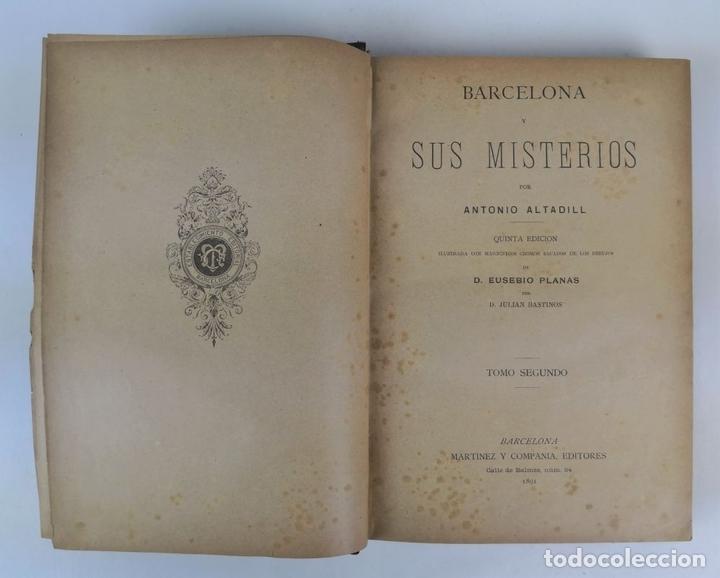Libros antiguos: BARCELONA Y SUS MISTERIOS. 2 TOMOS. ANTONIO ALTADILL. EDIT VIUDA É HIJOS DE J.TORRENS. 1891. - Foto 17 - 130184203