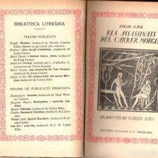 Libros antiguos: EDGAR POE : ELS ASSASSINATS DEL CARRER MORGUE (CATALANA, C. 1920) TRADUCCIÓ DE CARLES RIBA. Lote 130620250