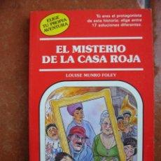 Libros antiguos: ELIGE TU PROPIA AVENTURA Nº63: EL MISTERIO DE LA CASA ROJA, LOUISE MUNRO FOLEY. Lote 131170436