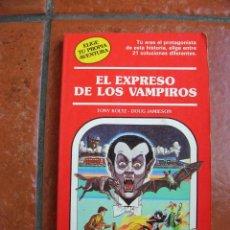 Libros antiguos: ELIGE TU PROPIA AVENTURA Nº 17: EL EXPRESO DE LOS VAMPIROS: TONY KOLTZ - DOUG JAMIESON. Lote 131170824