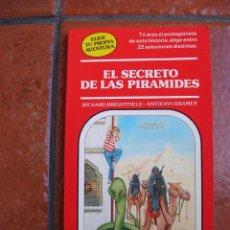 Libros antiguos: ELIGE TU PROPIA AVENTURA Nº 12: EL SECRETO DE LAS PIRAMIDES; RICHARD BRIGHTFIELD - ANTHONY KRAMER. Lote 131170900