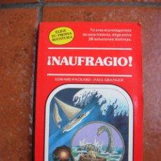 Libros antiguos: ELIGE TU PROPIA AVENTURA Nº 11: NAUGRAGIO; EDWARD PACKARD - PAUL GRANGER. Lote 131170972