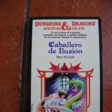Libros antiguos: DUNGEONS AND DRAGOSN Nº 19: CABALLERO DE ILUSION; MARY KIRCHOFF. Lote 131193612