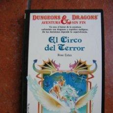 Libros antiguos: DUNGEONS AND DRAGOSN Nº 18: EL CIRCO DEL TERROR ; ROSE ESTES. Lote 131193708