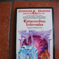 Libros antiguos: DUNGEONS AND DRAGOSN Nº 16: CATACUMBAS INFERNALES; MARGARET BALDWIN WEIS. Lote 131194044