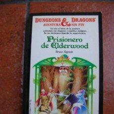 Libros antiguos: DUNGEONS AND DRAGOSN Nº 15: PRISIONERO DE ELDERWOOD; BRUCE ALGOZIN. Lote 131194208